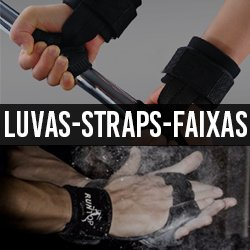 Luvas para Treino e Straps