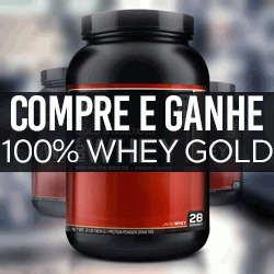 Compre e Ganhe - 100% Whey Gold