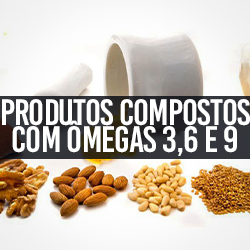Produtos compostos c/ Ômegas 3,6 e 9
