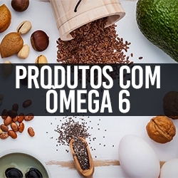 Produtos com Ômega 6